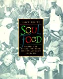 Soul Food: Recipes & Reflections from African-American Churches