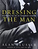 Dressing the Man: The Art of Permanent Fashion
