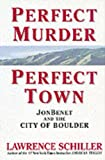 Perfect Murder, Perfect Town - book cover picture
