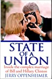 State of a Union: Inside the Complex Marriage of Bill and Hillary Clinton - book cover picture