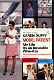Model Patient: My Life As an Incurable Wise-Ass - book cover picture