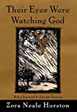 Cover Image of Their Eyes Were Watching God by Zora Neale Hurston published by HarperCollins