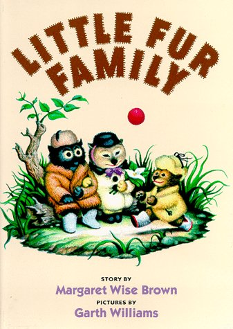 Little Fur Family, Brown, Margaret Wise