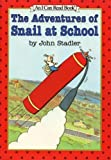 The Adventures of Snail at School (I Can Read Book) - book cover picture