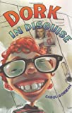 Dork in Disguise - book cover picture
