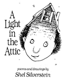 Book Cover: A Light In The Attic by Shel Silverstein