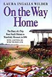 On the Way Home: The Diary of a Trip from South Dakota to Mansfield, Missouri, in 1894 - book cover picture