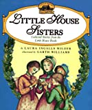 Little House Sisters: Collected Stories from the Little House Books (Little House Series) - book cover picture