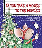 If You Take a Mouse to the Movies - book cover picture
