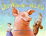 The Old Woman And Her Pig An Appalachian Folktale