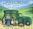 Miss Dorothy and Her Bookmobile by Gloria…