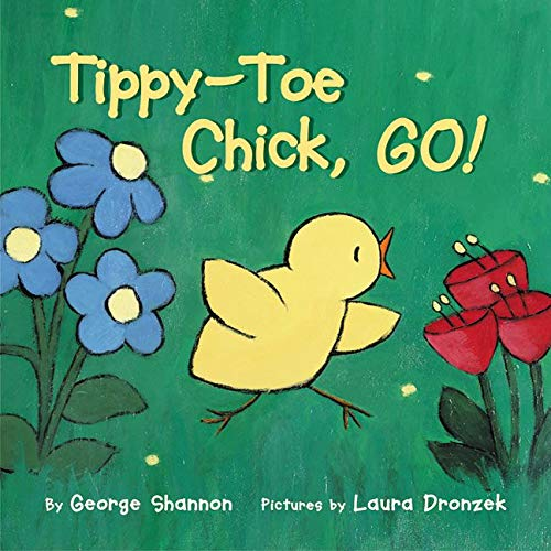 [Tippy-Toe Chick, Go!]