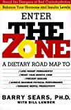 The Zone: A Dietary Road Map to Lose Weight Permanently : Reset Your Genetic Code : Prevent Disease : Achieve Maximum Physical Performance - book cover picture