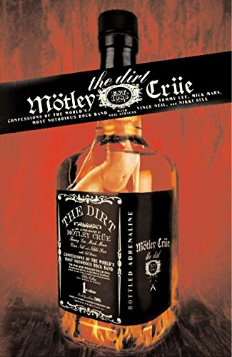 Buy The Dirt - the bestselling Motley Crue book