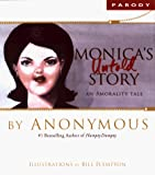 Monica's Untold Story: An Amorality Tale - book cover picture