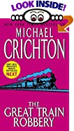 The Great Train Robbery by  Michael Crichton (Author) (Mass Market Paperback - November 2002)