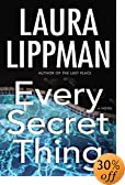 Every Secret Thing : A Novel by  Laura Lippman (Author) (Hardcover - September 2003)