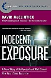 Buy Indecent Exposure: A True Story of Hollywood and Wall Street from Amazon