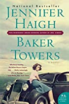 Baker Towers: A Novel by Jennifer Haigh