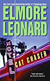 Cat Chaser by  Elmore Leonard (Author) (Mass Market Paperback - January 2003)