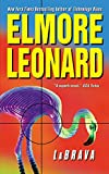 LaBrava by  Elmore Leonard (Author) (Mass Market Paperback - January 2003)