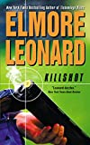 Killshot by  Elmore Leonard (Author) (Mass Market Paperback - January 2003)