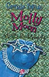 Cover Image of Molly Moon Stops the World (Molly Moon Books (Hardcvoer)) by Georgia Byng published by HarperCollins