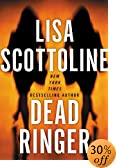 Dead Ringer by  Lisa Scottoline (Author) (Hardcover - May 2003)