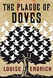 Book Cover: The Plague Of Doves By Louise Erdrich