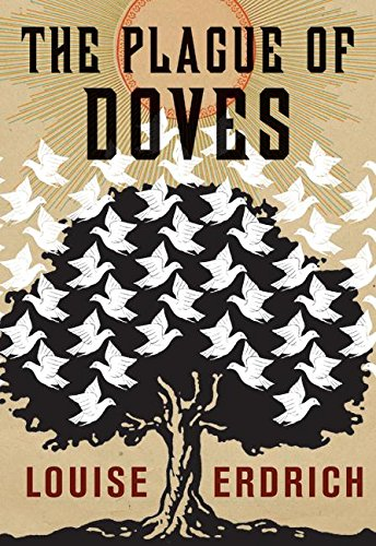 The Plague of Doves, Erdrich, Louise