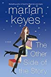 The Other Side of the Story : A Novel (Keyes, Marian) - book cover picture