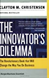 The Innovator's Dilemma (HarperBusiness Essentials) - book cover picture