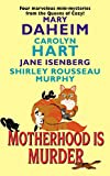 Motherhood Is Murder by  Carolyn Hart, et al (Mass Market Paperback - March 2003) 