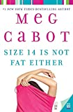 Size 14 Is Not Fat Either (Heather Wells Mysteries) by Meg Cabot