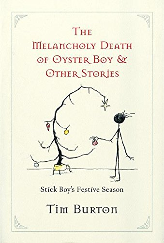 The Melancholy Death of Oyster Boy, and Other Stories, Burton, Tim