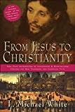 From Jesus to Christianity book cover.