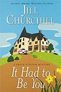It Had to Be You by Jill Churchill