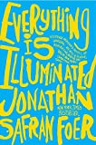 Cover Image of Everything Is Illuminated by Jonathan Safran Foer, Safran Foer Jonathan published by Harperperennial Library