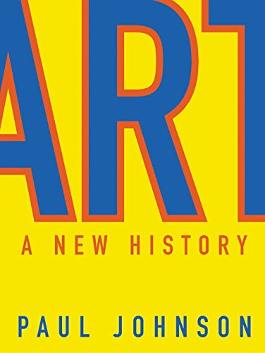 Art: A New History, Johnson, Paul