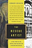 The Rescue Artist : A True Story of Art, Thieves, and the Hunt for a Missing Masterpiece - book cover picture