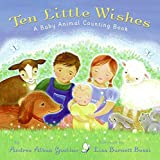 Ten little wishes :  a baby animal counting book