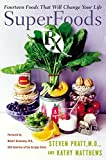 SuperFoods Rx : Fourteen Foods That Will Change Your Life - book cover picture