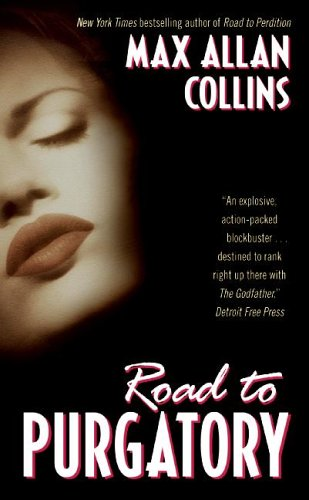 Road to Purgatory novelization by Max Allan Collins