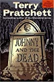 Book Cover: Johnny And The Dead (the Johnny Maxwell Trilogy) by Terry Pratchett
