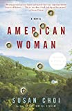 Book Cover: American Woman By Susan Choi