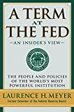 Buy A Term at the Fed : An Insider's View from Amazon