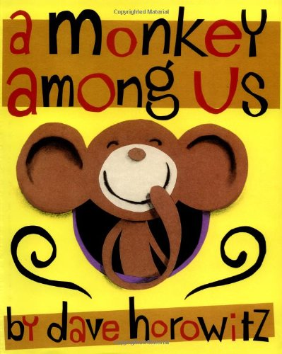 [A Monkey Among Us]