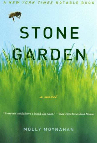 Stone Garden: A Novel, Moynahan, Molly