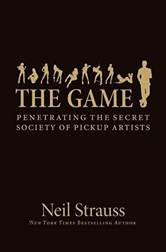 598. The Game: Penetrating the Secret Society of Pickup Artists