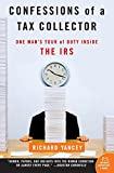 Buy Confessions of a Tax Collector : One Man's Tour of Duty Inside the IRS from Amazon